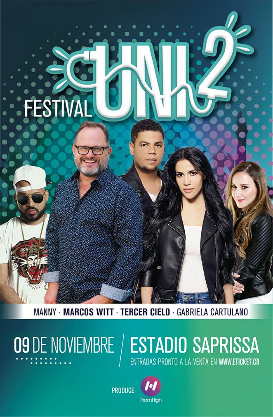 Festival Uni2. Marcos Witt, Gabriela Cartulano, Manny Montes & Tercer Cielo