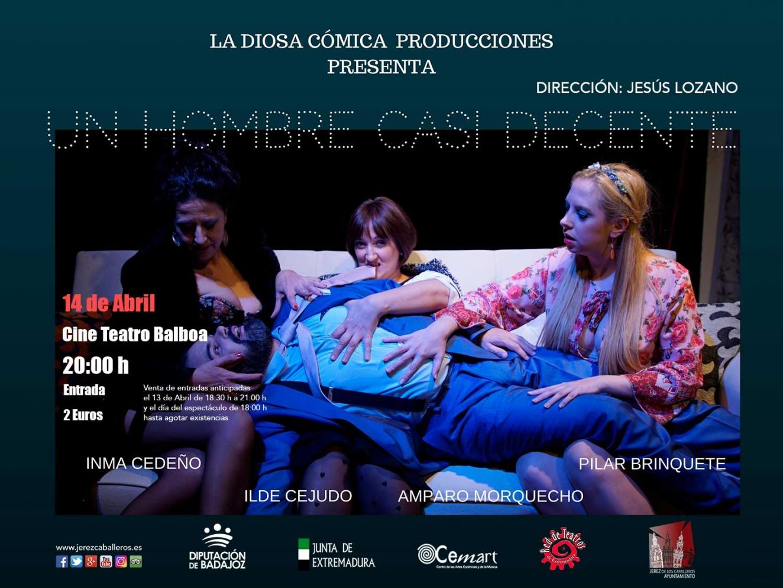 Teatro 'Un hombre casi decente' en Jerez de los Caballeros
