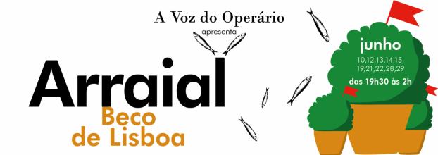 Arraial 'Beco de Lisboa' n'A Voz do Operário