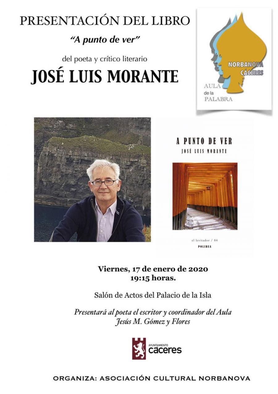 FORO DE LA ISLA | Presentación del libro 'A punto de ver' de José Luis Morante