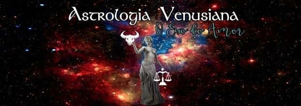Astrologia Venusiana - O Eixo do Amor