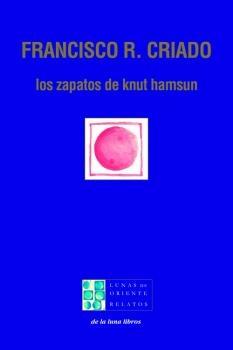 Presentación «Los zapatos de Knut Hamsun», de Francisco Rodríguez Criado || Feria del Libro de Mérida