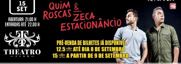 Quim Roscas & Zeca Estacionâncio - Theatro Circo