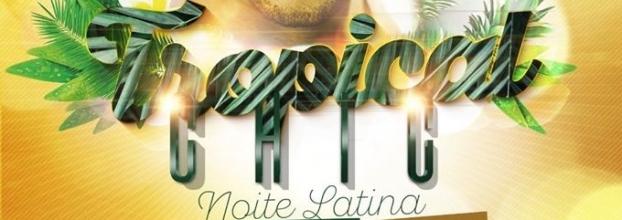 Tropical Chic - Noite Afro-Latina e Brasil Funk