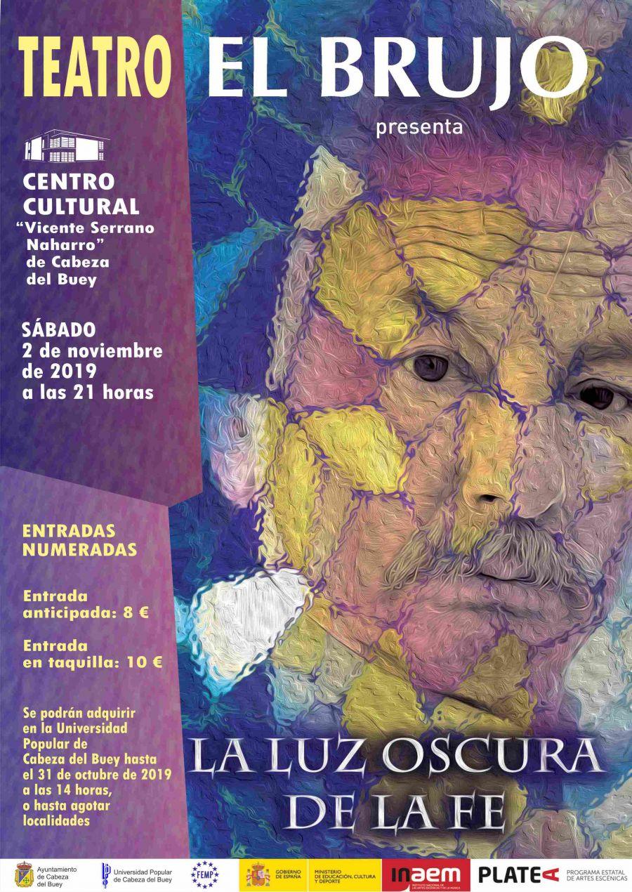 Teatro Rafael Álvares El Brujo con 'La luz oscura de la fe'