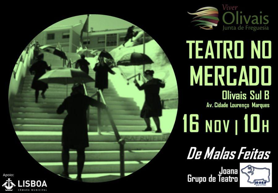 Teatro no Mercado Olivais Sul B