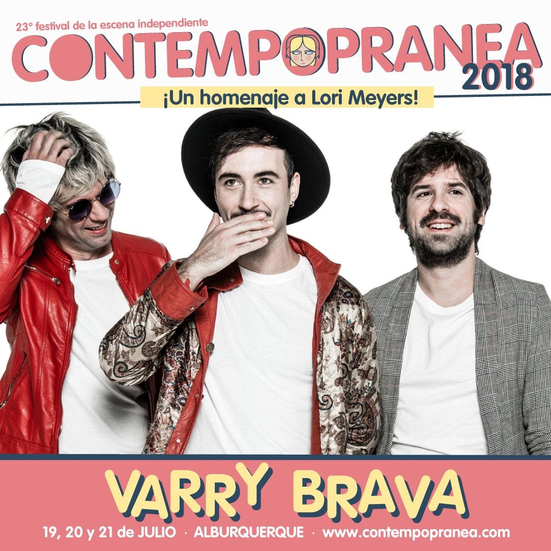 Sábado // VARRY BRAVA // Escenario PASEO DE LAS LADERAS