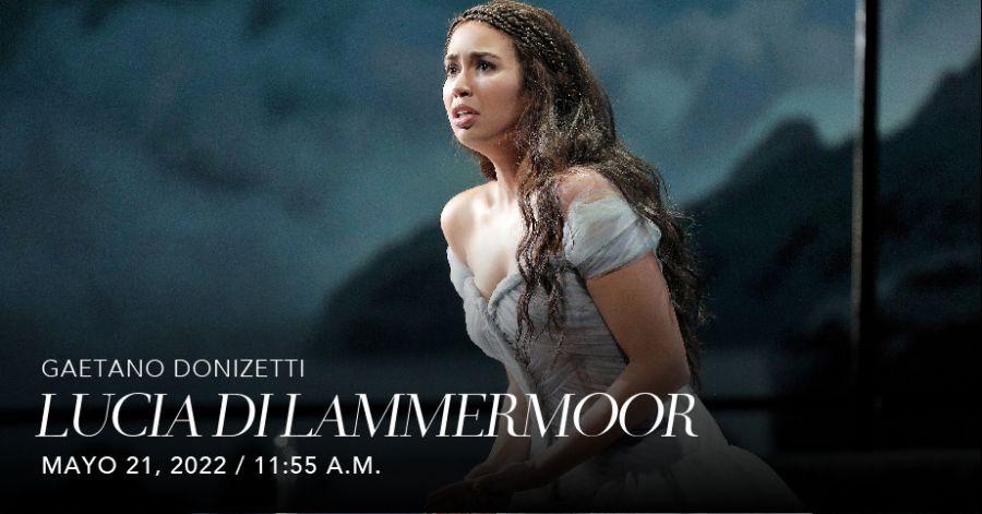 Lucia Di Lammermoor (Donizetti). Met Live in HD