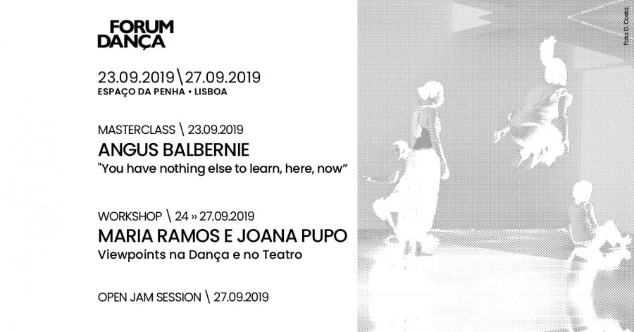 Masterclass Angus Balbernie + Viewpoints, Maria Ramos/Joana Pupo