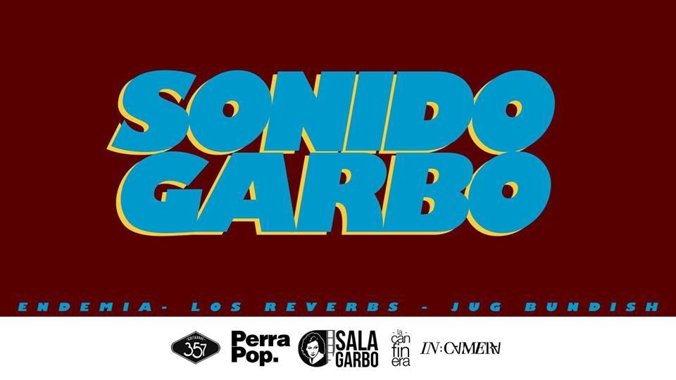 Los Reverbs. Sonido Garbo