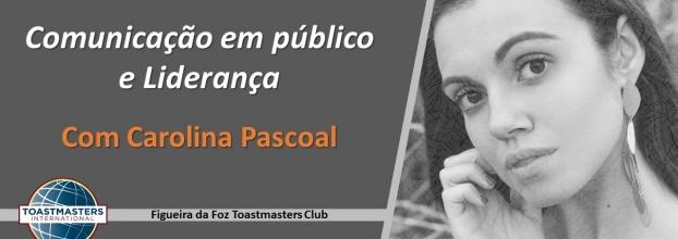 Evento Especial de Comunicação em público e Liderança com Carolina Pascoal