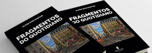 Apresentação do Livro 'Fragmentos do Quotidiano' de Alves dos Santos