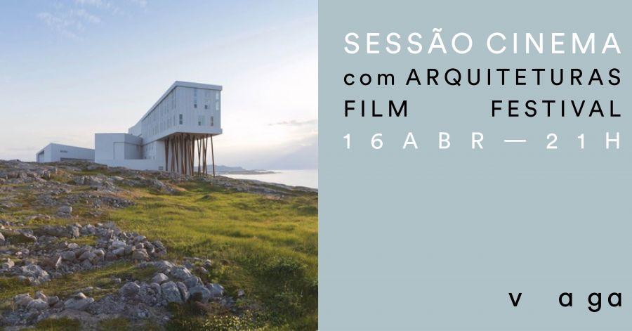 Sessão cinema com Arquiteturas Film Festival