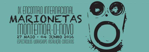 IX Encontro Internacional de Marionetas de Montemor-o-Novo