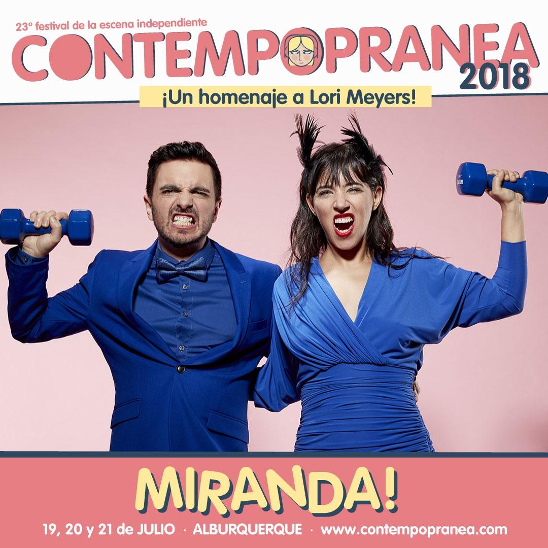 Viernes // MIRANDA // Escenario PASEO DE LAS LADERAS
