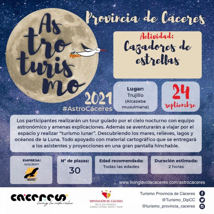 Astro Cáceres 2021   Cazadores de Estrellas. La ruta astroturística de las estrellas de verano