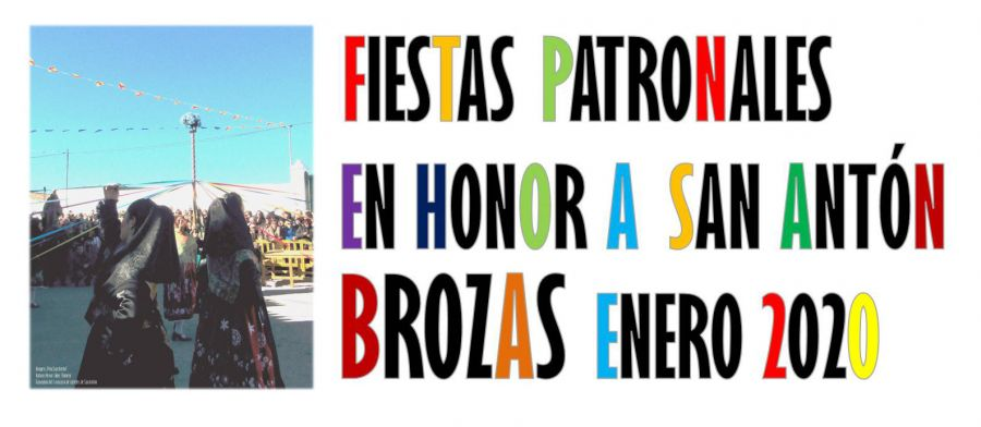 Fiestas Patronales en Honor a San Antón | BROZAS 2020