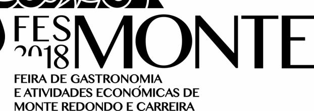 FESMONTE 2018 - Feira de Gastronomia e Atividades Económicas de Monte Redondo e Carreira