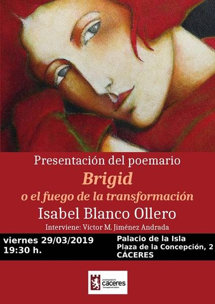 Presentación del poemario 'Brigid o el fuego de la transformación', de Isabel Blanco Ollero