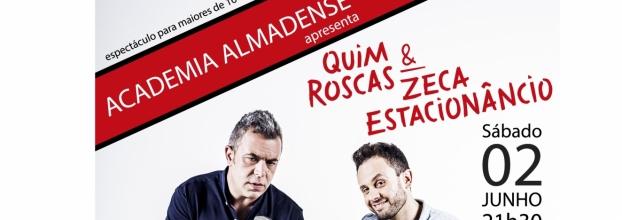 Quim Roscas & Zeca Estacionâncio - Almada
