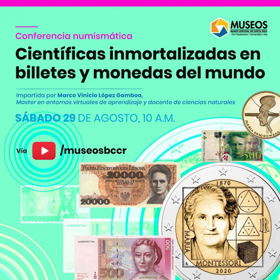 Científicas inmortalizadas en billetes y monedas del mundo. Conferencia numismática
