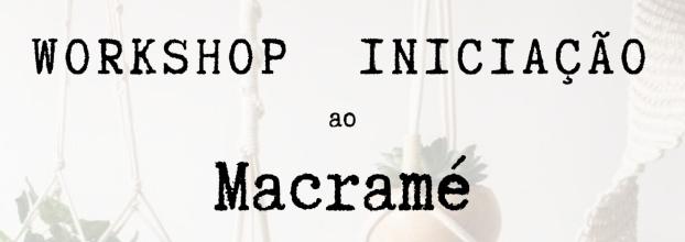 Workshop de Iniciação ao Macramé.