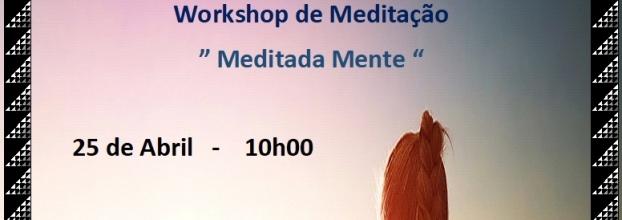 """Workshop de Meditação"""" Medita Mente """""""