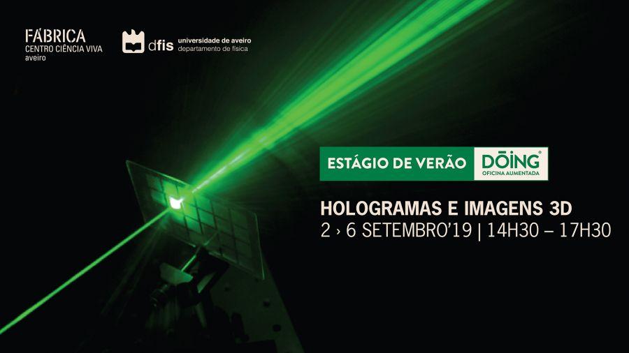 Estágio de Verão DÓING: 'Hologramas e Imagens 3D'