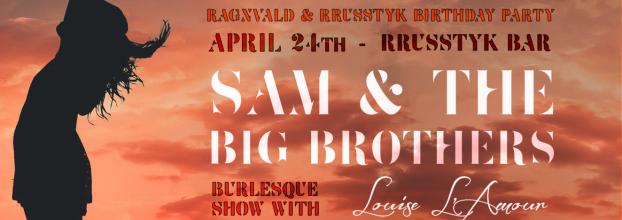 Sam & the Big Brothers no Rrusstyk Bar