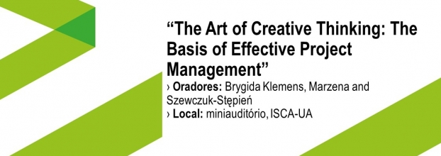 """Aula aberta com o tema 'The Art of Creative Thinking: The Basis of Effective Project Management"""""""