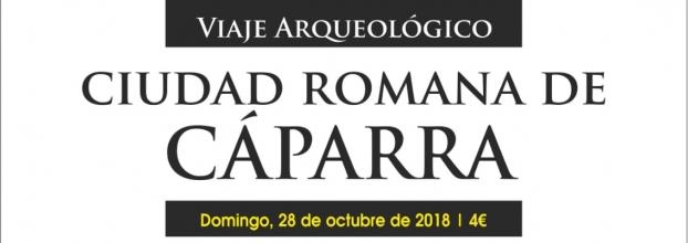 Viaje Arqueológico a la ciudad romana de Cáparra