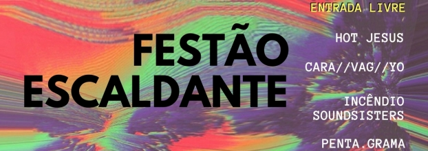 Festão Escaldante ► FLUL