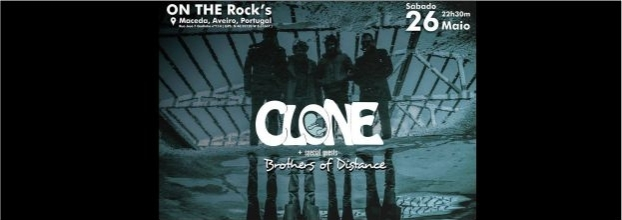 CL0NE + Brothers of Distance ao vivo no On The Rock´s