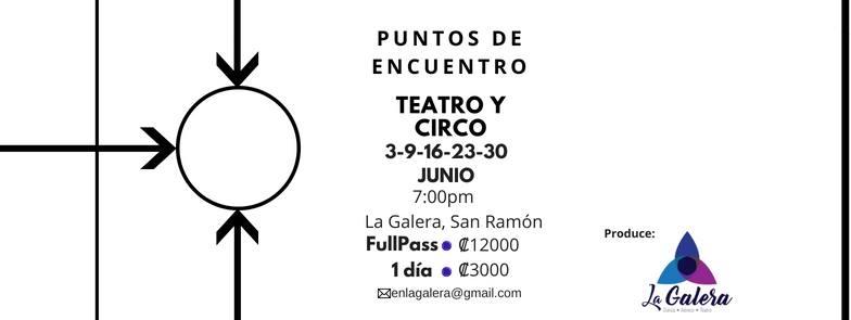Puntos de Encuentro: Teatro y Circo