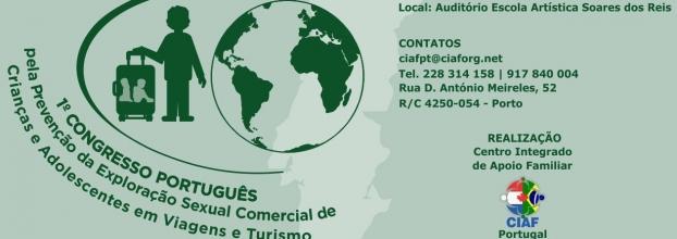 1º Congresso Português pela Prevenção da Exploração Sexual Comercial de Crianças e Adolescentes em Viagens e Turismo