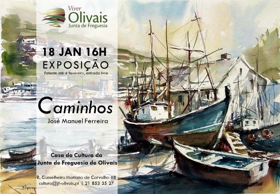 Exposição 'Caminhos' de  José Manuel Ferreira