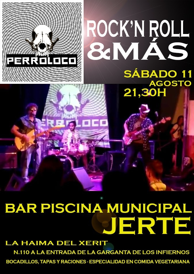 PERROLOCO en concierto || Rock&Roll y Más || Bar Piscina Municipal Jerte