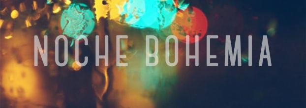 Noche Bohemia 4.0