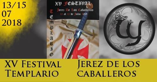 Xv Festival Templario Jerez De Los Caballeros Sinosecancela