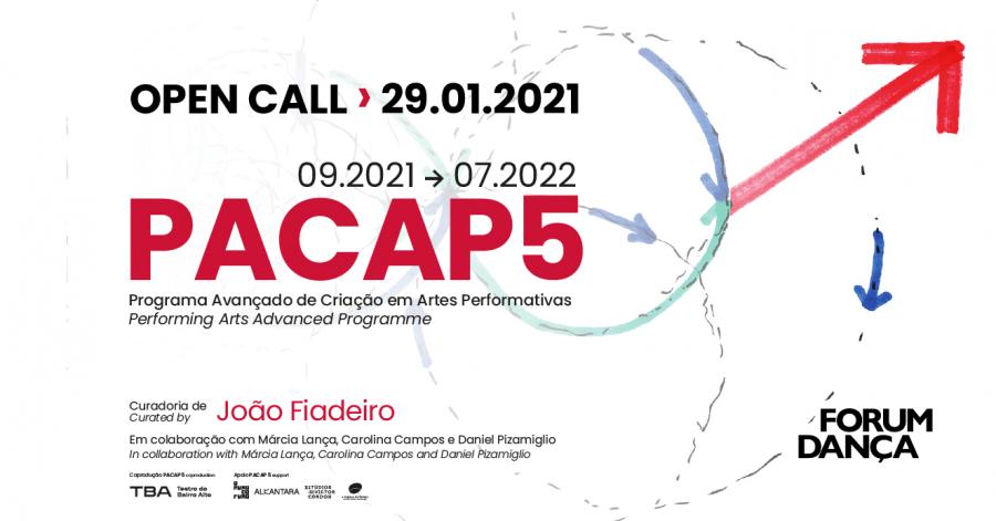 OPEN CALL PACAP 5 // Curadoria de João Fiadeiro