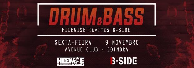 Drum & Bass: Hidewise invites B-Side