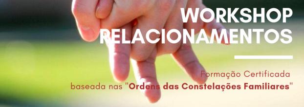 Workshop Relacionamentos - Constelações Familiares