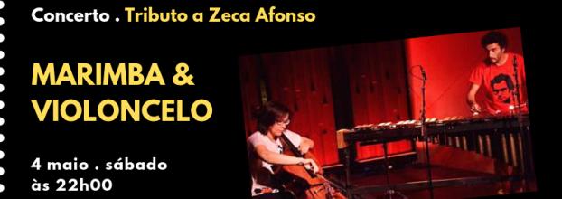 Marimba & Violoncelo | Tributo a Zeca Afonso