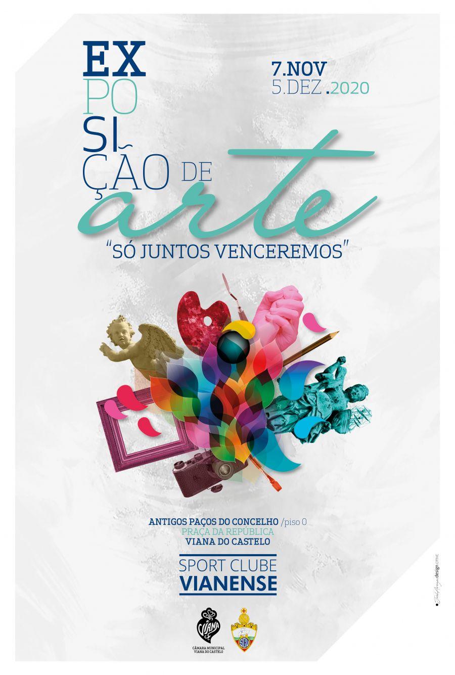 Exposição de Arte 'Só Juntos Venceremos' - Viana do Castelo