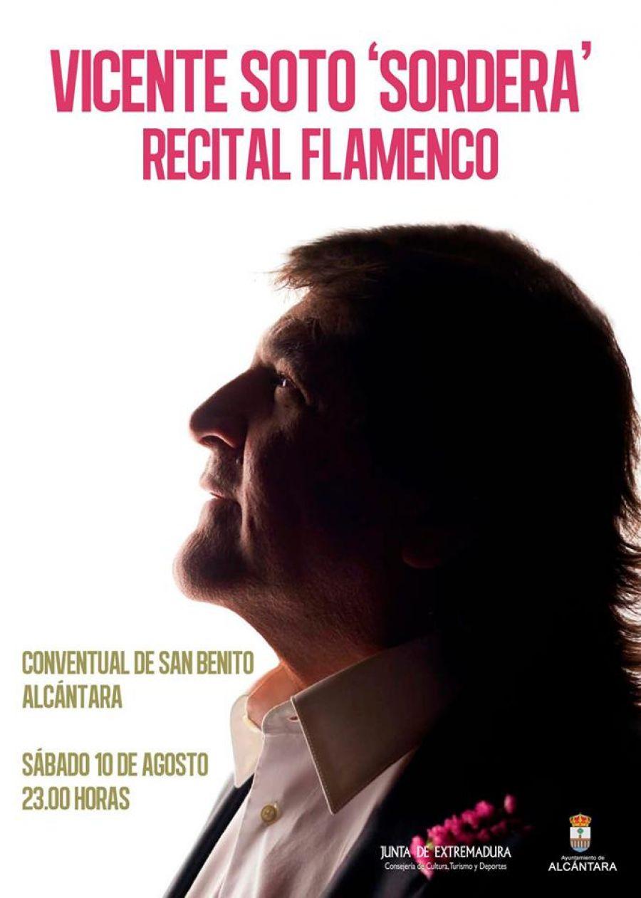 RECITAL FLAMENCO (Vicente Soto Sordera) | #AlcantaraEsCultura