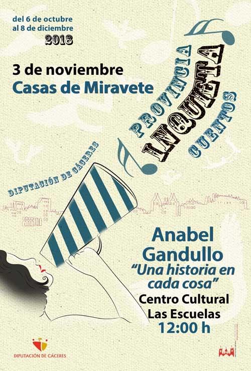 Provincia inquieta | CUENTACUENTOS: Anabel Gandullo