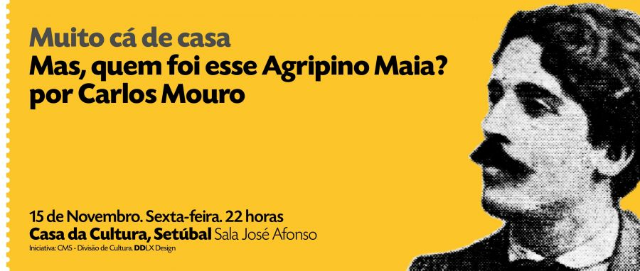 Muito Cá de Casa | Agripino Maia, por Carlos Mouro