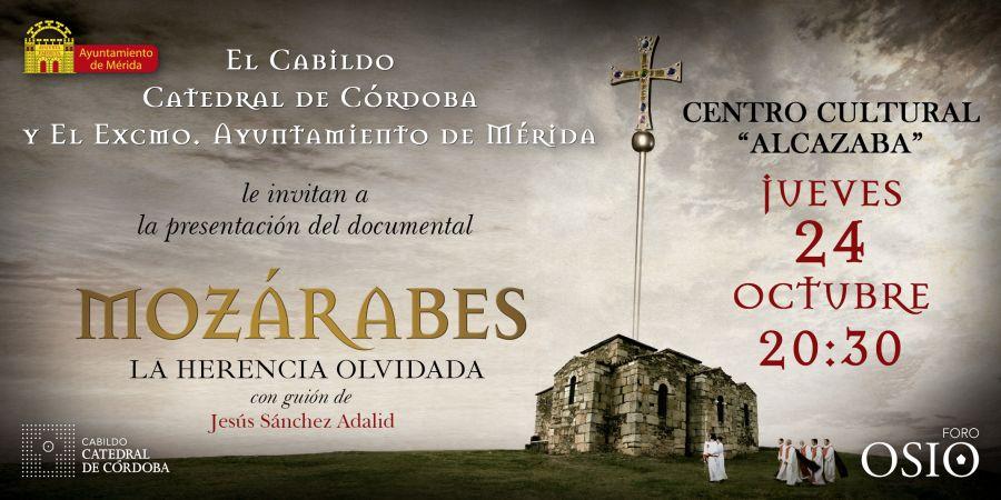 Estreno documental 'Mozárabes, la Herencia Olvidada'