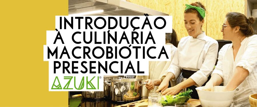 Introdução à Culinária Macrobiótica - Presencial