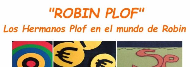 Los Hermanos Plof en el mundo de Robin